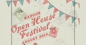 open house festival bangor 2014