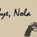 goodbye nola