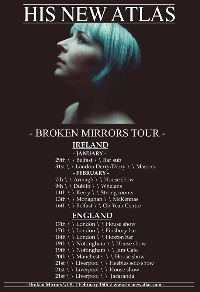 His New Atlas - Broken Mirrors Tour  Dates