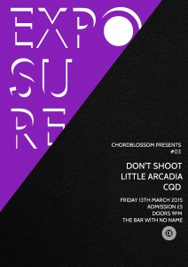 chordblossom exposure #03 gig Poster