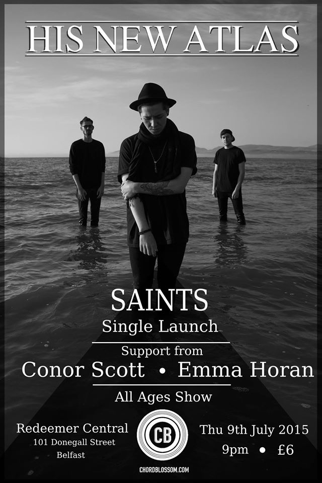 Chordblossom Presents: His New Atlas - Saints Single Launch with Conor Scott & Emma Horan