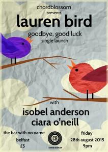 Lauren Bird - Goodbye Goodluck Single Launch for Chordblossom's Kickstart competition
