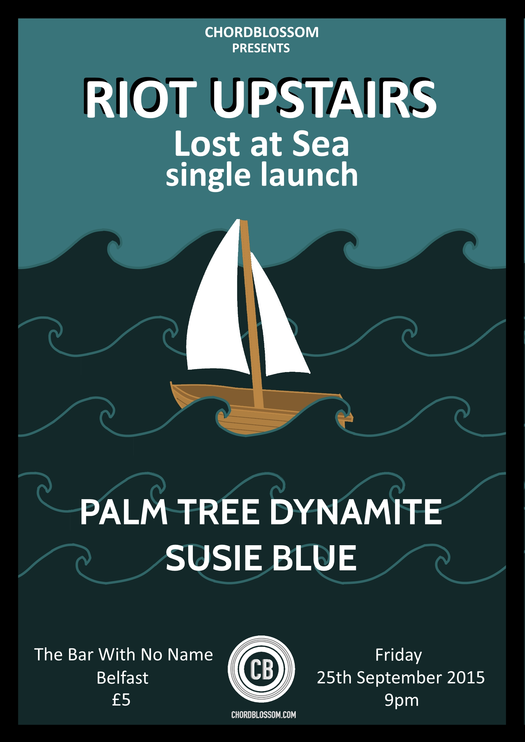 Chordblossom Presents: Riot Upstairs 'Lost At Sea' Single Launch with Susie Blue & Palm Tree Dynamite