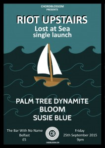 Riot Upstairs - Lost at Sea Single Launch