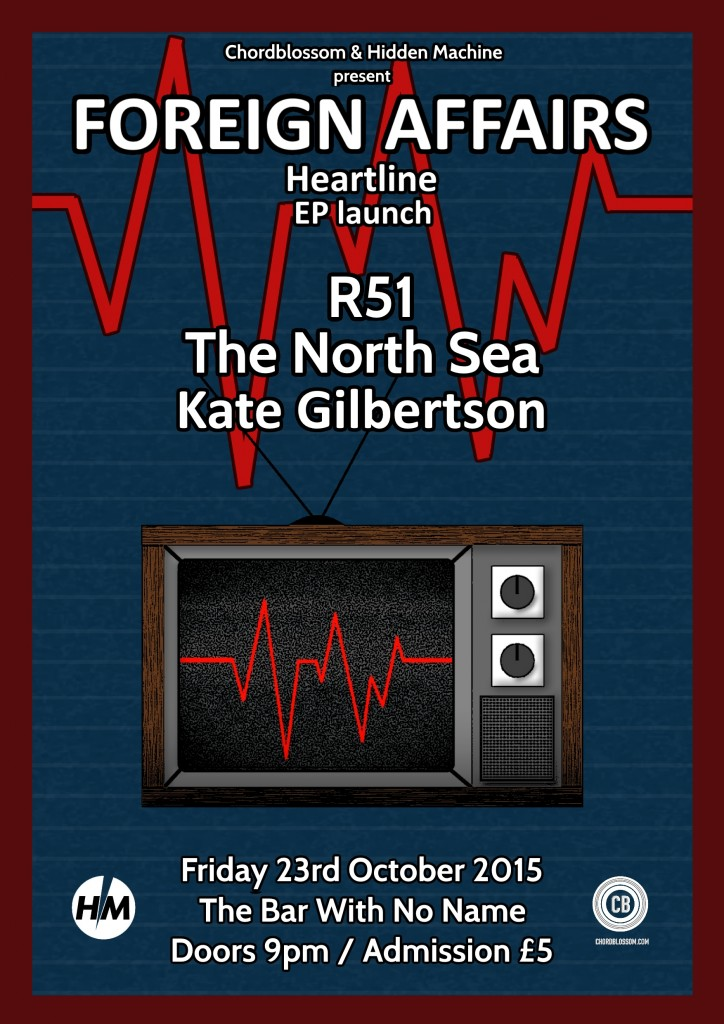 Chordblossom & Hidden Machine Presents: Foreign Affairs 'Heartline' EP Launch with R51 & The North Sea