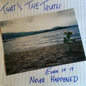 don't shoot - that's the truth even if it never happened ep cover