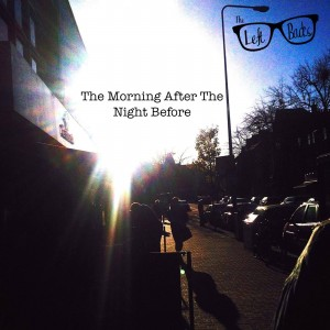 the left backs - the morning after the night before ep