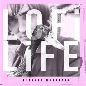 michael mormecha lofi life album cover