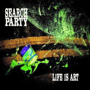 Search Party Life is Art