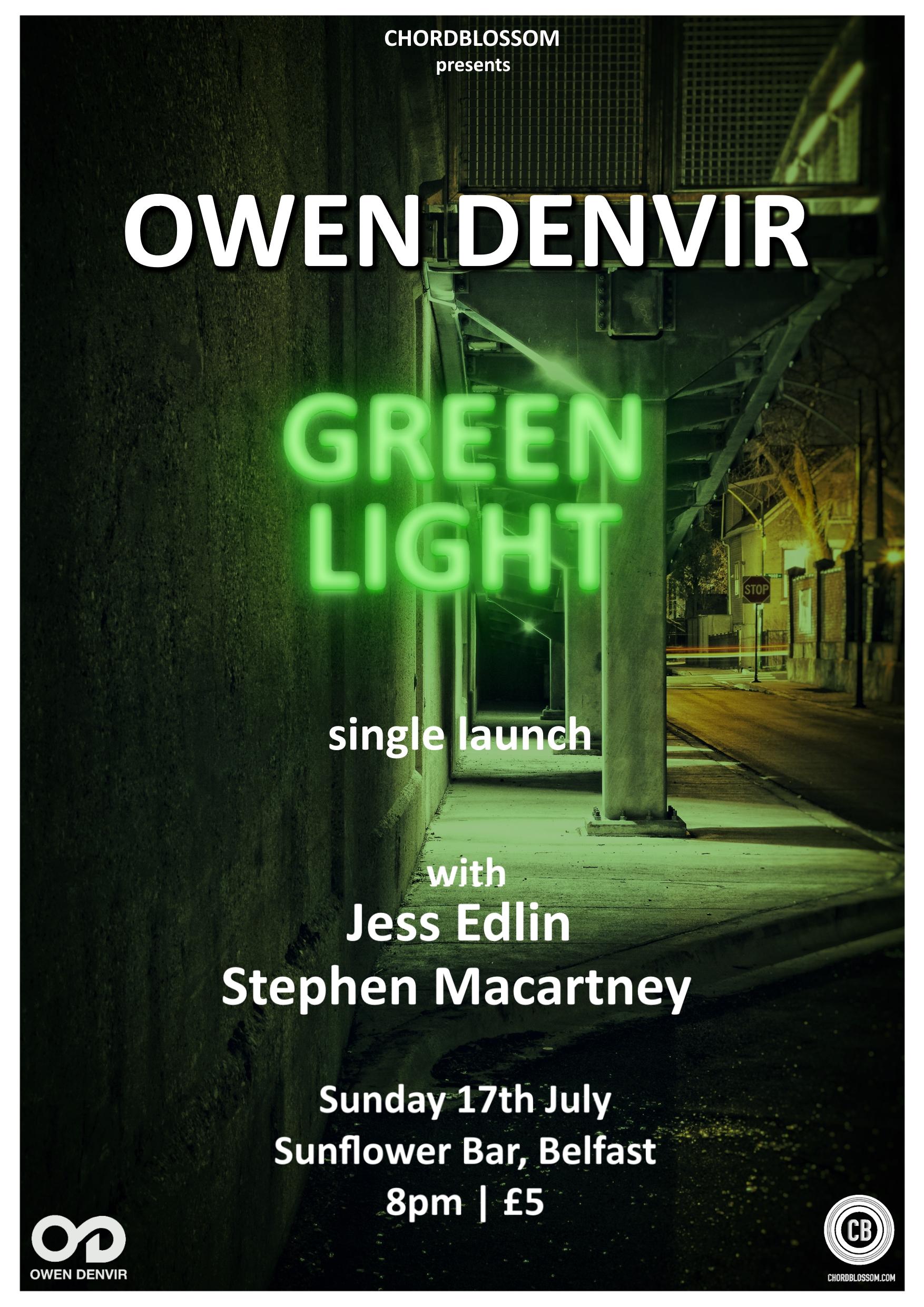 Chordblossom Presents: Owen Denvir 'Green Light Single Launch with Stephen Macartney & Jess Edlin
