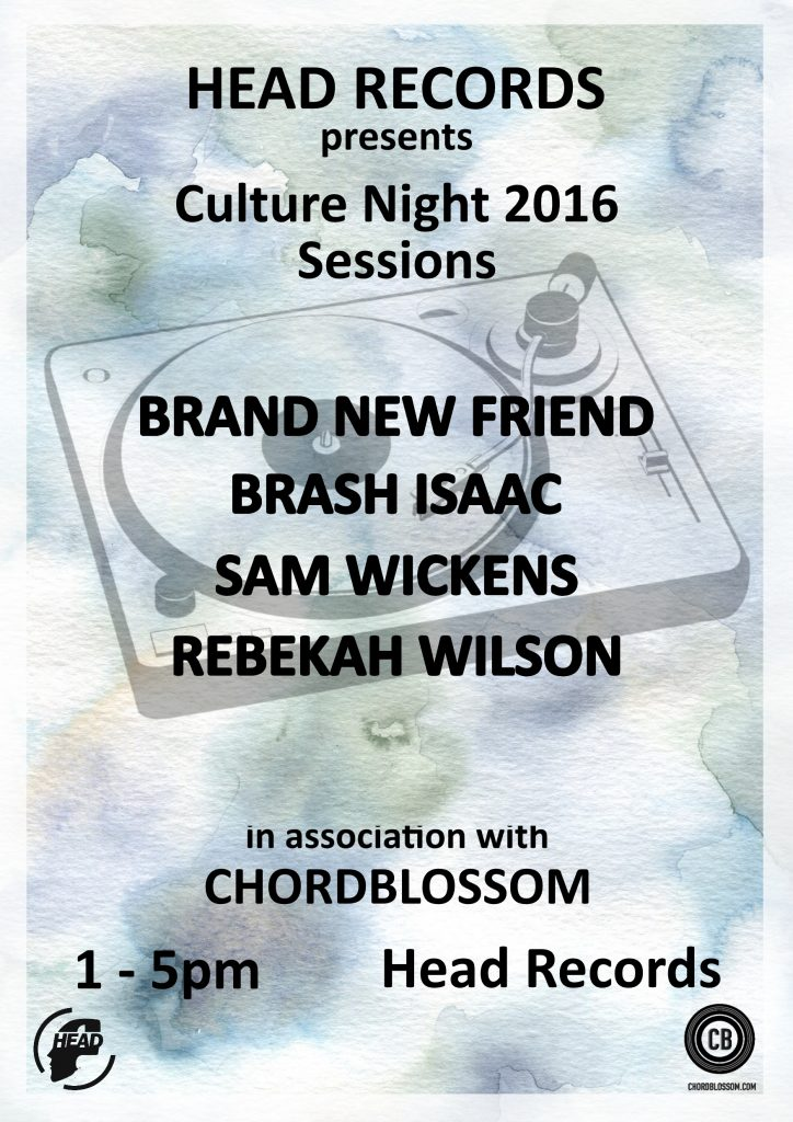 Chordblossom Presents: Culture Night Sessions With Head Records