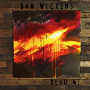 sam wickens send me ep cover