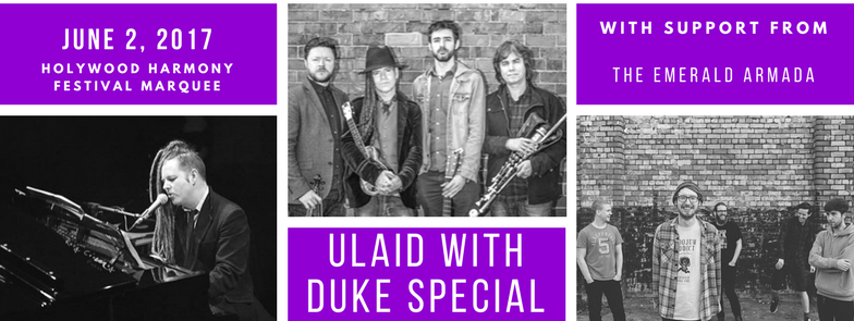 ulaid and duke special holywood harmony festival