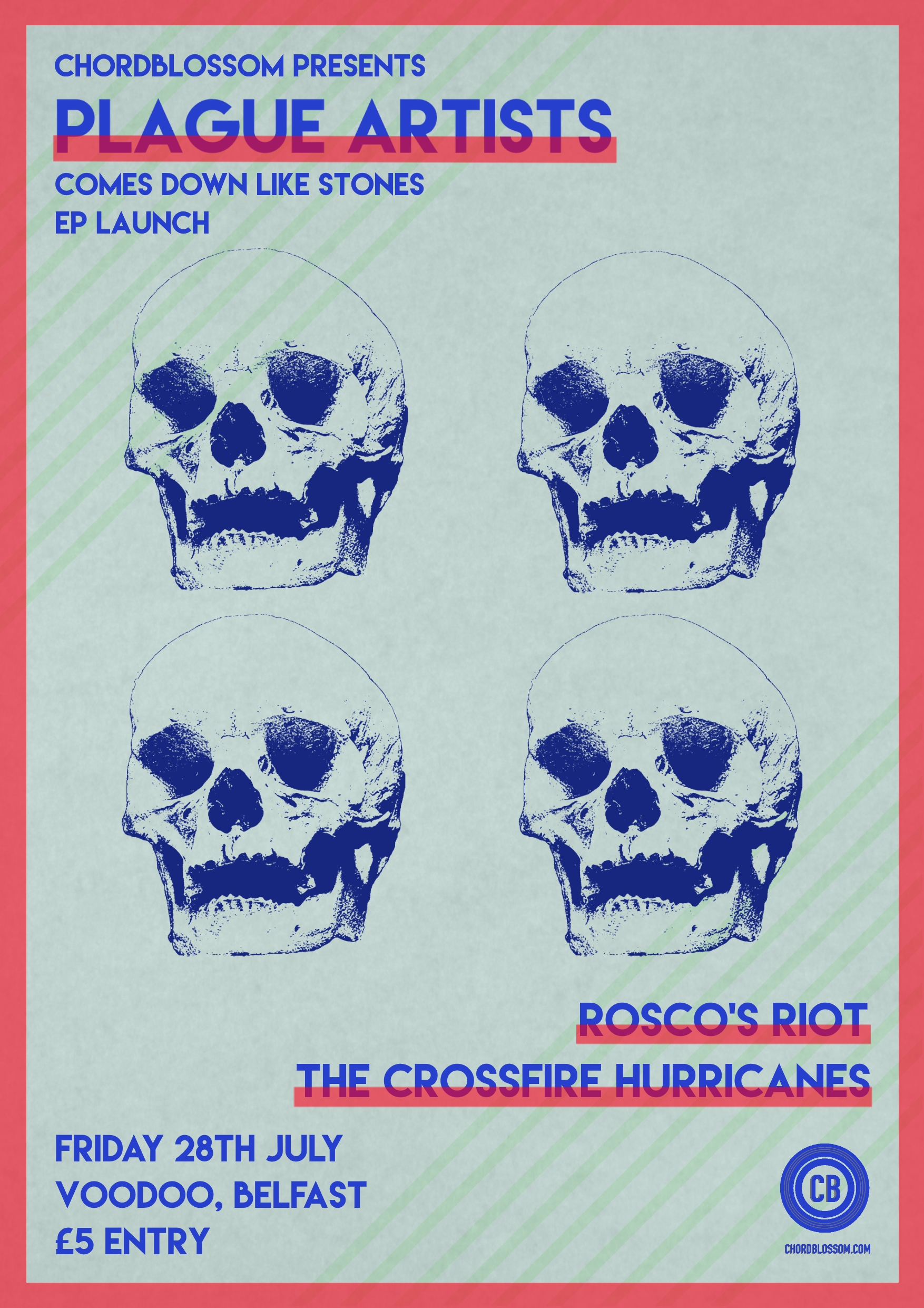 Chordblossom Presents: Plague Artists, Rosco's Riot and the Crossfire Hurricanes