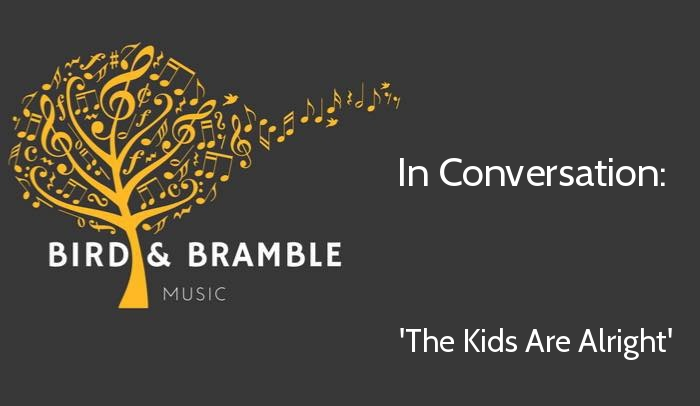 bird and bramble logo - in conversation the kids are alright