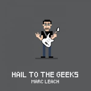 marc leach hail to the geeks