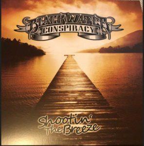 Blackwater Conspiracy - Shooting The Breeze