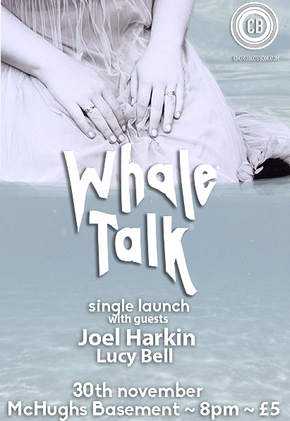 Whale Talk Single Launch with Joel Harkin and Lucy Bell