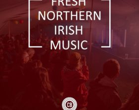 fresh music from northern ireland playlist cover