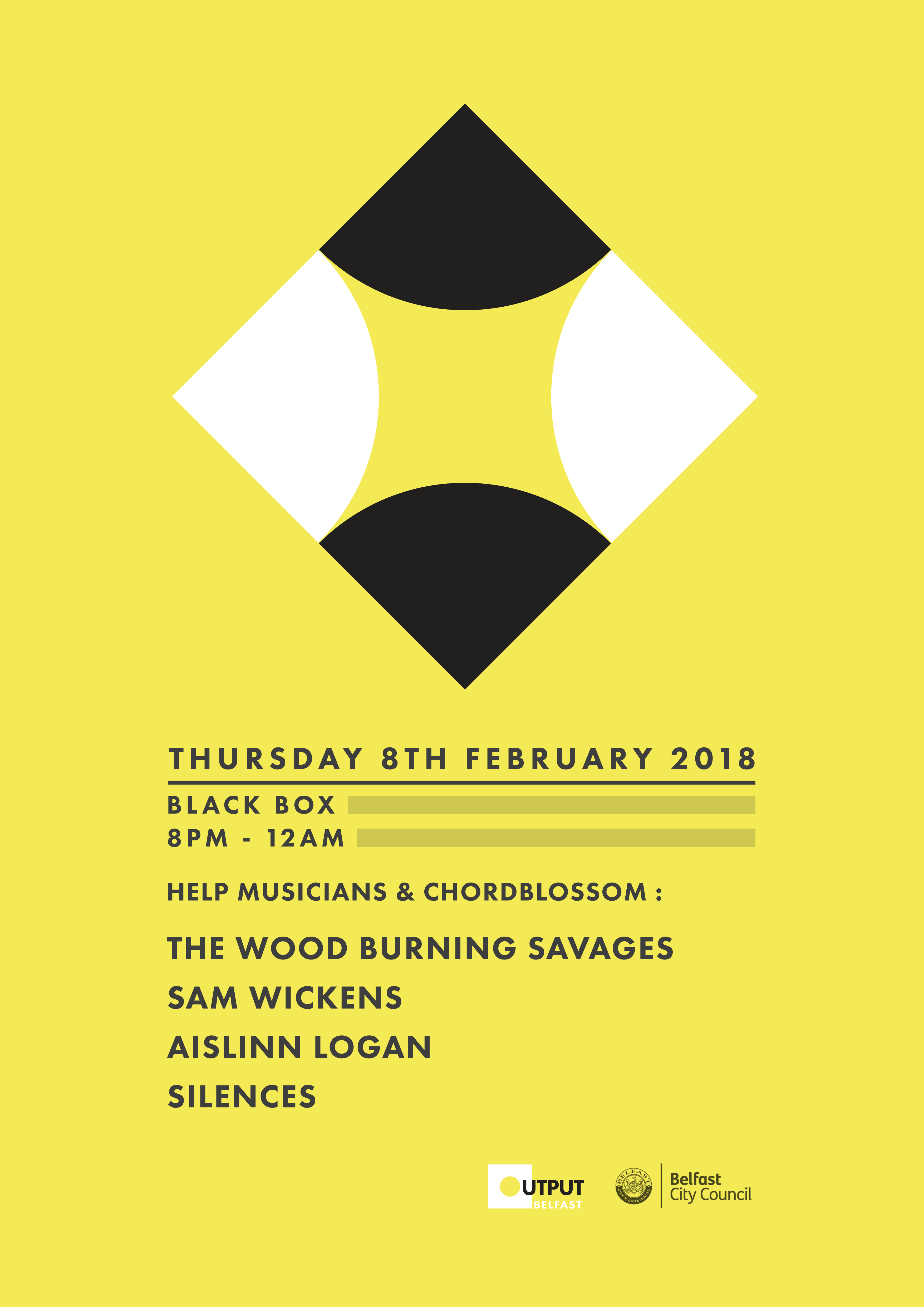 Output 2018 Chordblossom & Help Musicians NI Presents: The Wood Burning Savages, Silences, Aislinn Logan & Sam Wickens