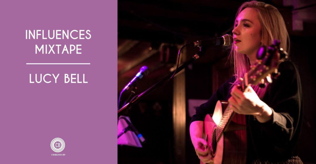 Lucy Bell Influences Mixtape