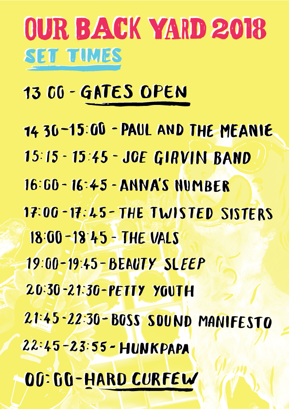 Our Back Yard Festival 2018 Stage Times