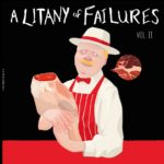 a litany of failures volume ii