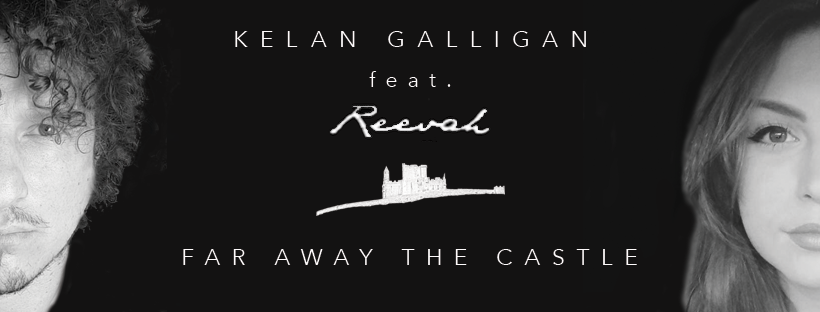 Kelan Galligan Far Away The Castle_Master 3 Reevah