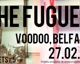 The Fugues - Voodoo, Belfast