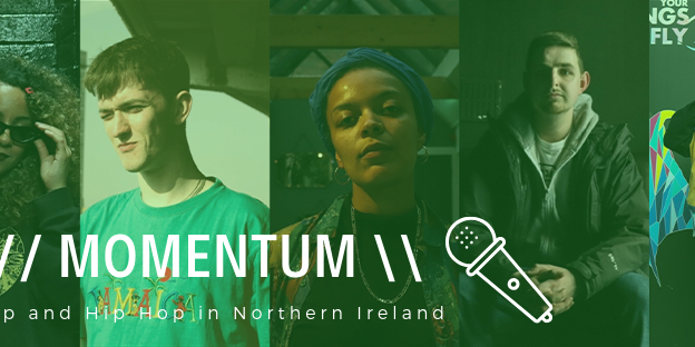 Momentum - Hip Hop and Rap in Northern Ireland