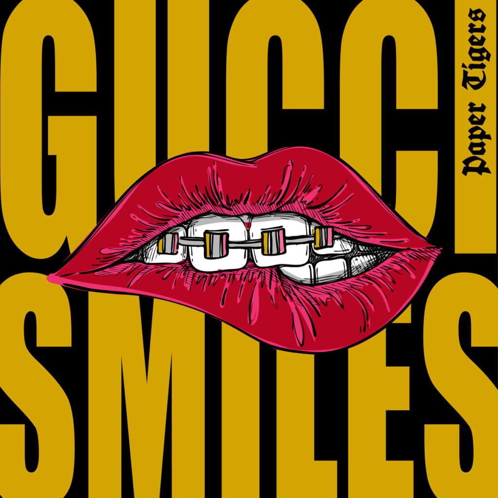 Gucci Smiles - Paper Tigers