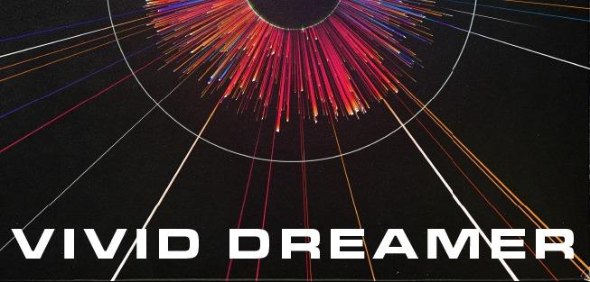 Vivid Dreamer